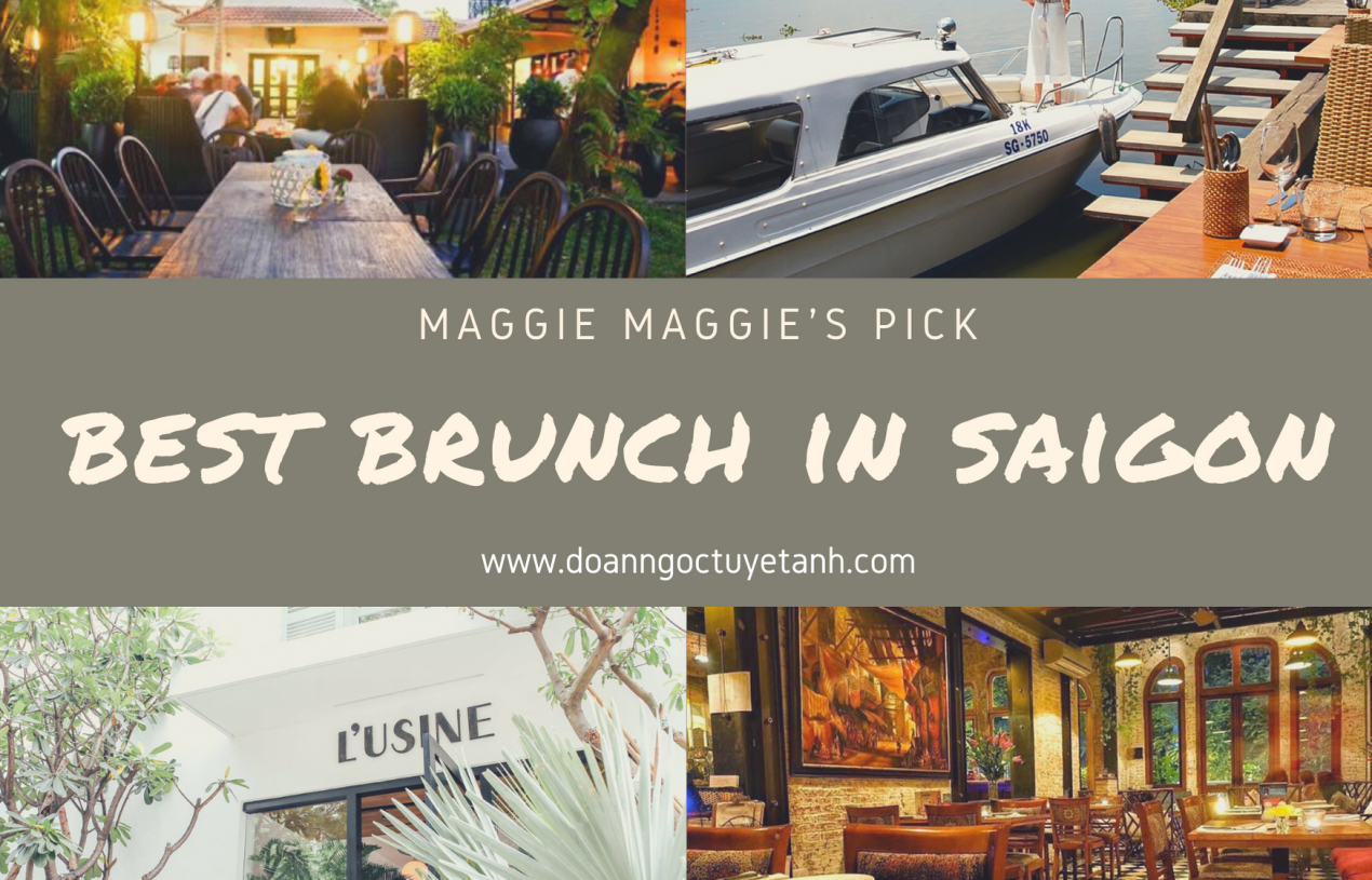 Maggie's Pick: Best Places For Your Weekend in Saigon (Cafe & Brunch)